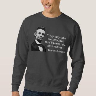 Abraham Lincoln Troll Quote Sweatshirt