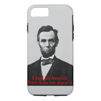 Abraham Lincoln's American Pride iPhone 8/7 Case