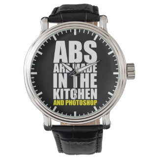 Abs Are Made In The Kitchen And Photoshop - Funny Wristwatch