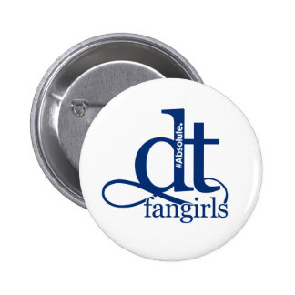 Absolute DT Fangirls (BLUE) 2 Inch Round Button
