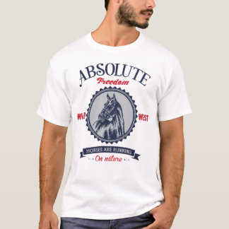 Absolute Freedom - Horse Shirt
