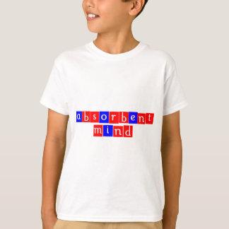 Absorbent mind T-Shirt