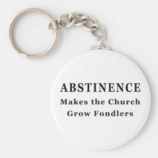 Abstinence Makes Fondlers Key Chain