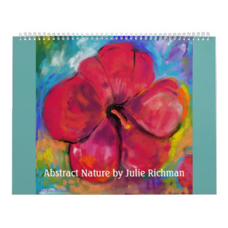 Abstract and Digital Art by Julie Richman Calendars