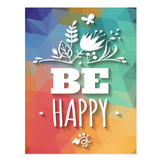 Abstract Happy Floral Attitude Life Quote Postcard