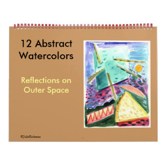 Abstract Paintings-12 watercolors Space Series Calendars