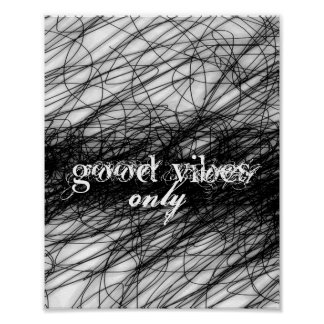 abstract quote poster good vibes only word art