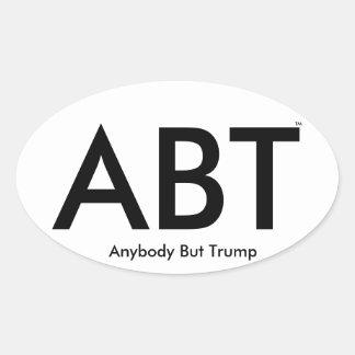 "(""ABT"") Anybody But Trump Oval Sticker"