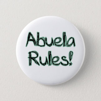 Abuela Rules! 2 Inch Round Button