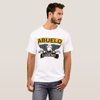 ABUELO THE MAN THE MYTH THE LEGEND T-Shirt