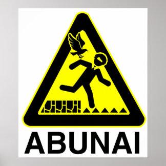 Abunai Sign Poster