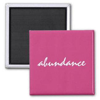 Abundance Affirmation Magnet