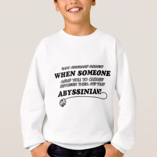 Abyssinian designs for Cat lovers Sweatshirt