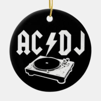 AC DJ ROUND CERAMIC ORNAMENT
