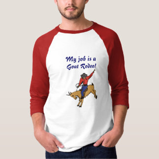 AC- Funny My Job is a Goat rodeo T-shirt