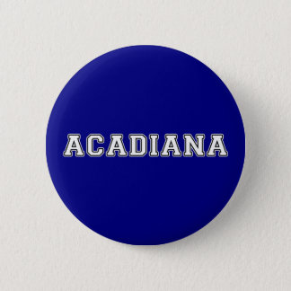 Acadiana 2 Inch Round Button