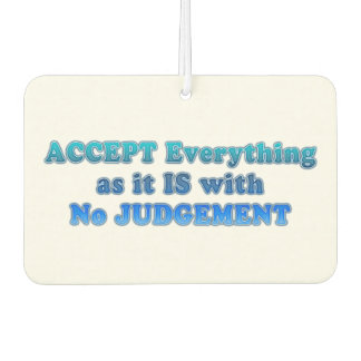 Accept Everything Car Air Freshener