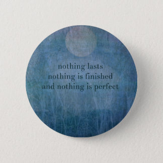 Acceptance  quote wabi sabi 2 inch round button