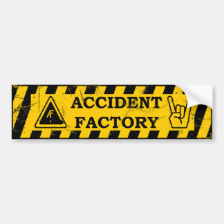 Accident Factory Bumper sticker