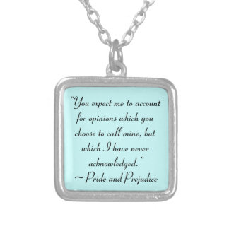 Account for Opinions Jane Austen Quote Silver Plated Necklace