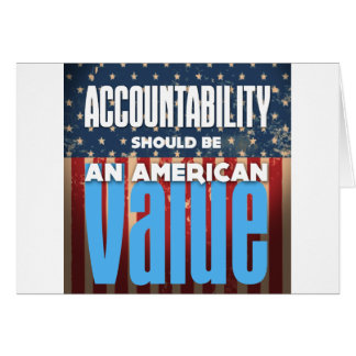 Accountability Should Be An American Value, Grunge Card