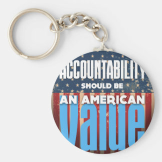 Accountability Should Be An American Value, Grunge Keychain
