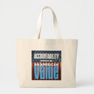 Accountability Should Be An American Value, Grunge Large Tote Bag