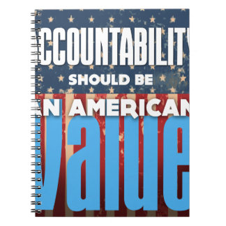 Accountability Should Be An American Value, Grunge Spiral Notebook