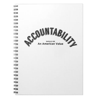 Accountability Should Be An American Value Notebook