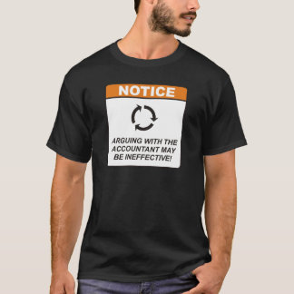 Accountant / Argue T-Shirt
