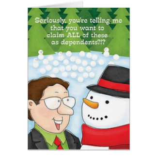 Accountant Christmas Card Snowman Declares Depend