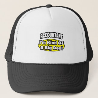Accountant = Kind of a Big Deal Trucker Hat