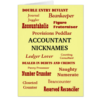 ACCOUNTANT NICKNAMES Good Luck Card