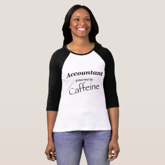 Accountant powered by Caffeine T-Shirt