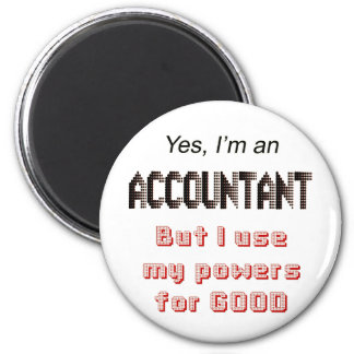 Accountant Powers Funny Office Humor Saying 2 Inch Round Magnet