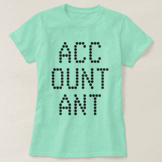 """ACCOUNTANT"" T-Shirt"