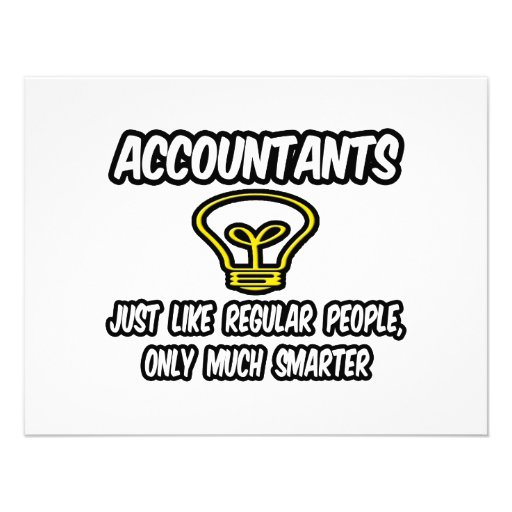 Accountants...Like Regular People, Only Smarter Announcement