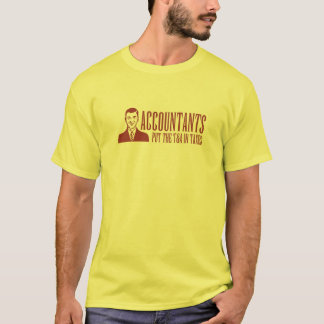 Accountants Put The T&A In Taxes T-Shirt