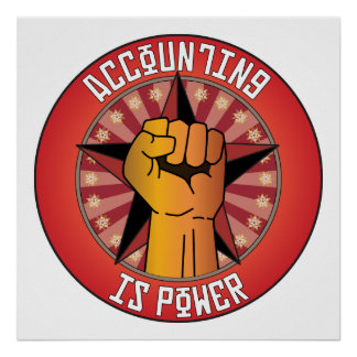 Accounting Is Power Poster