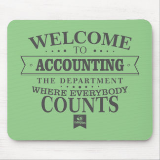 Accounting is where everybody counts ! Mousepad