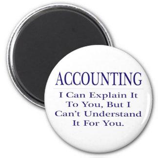 Accounting Joke .. Explain Not Understand Magnet