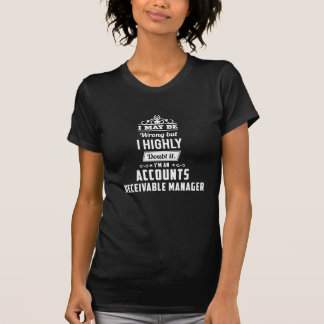 accounts receivable manager T-Shirt