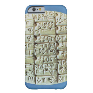 Accounts Table with cuneiform script, c.2400 BC (t Barely There iPhone 6 Case