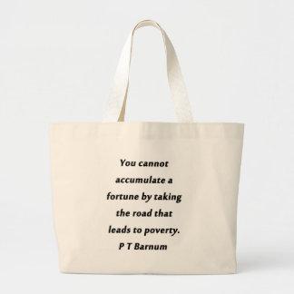 Accumulate A Fortune - P T Barnum Large Tote Bag