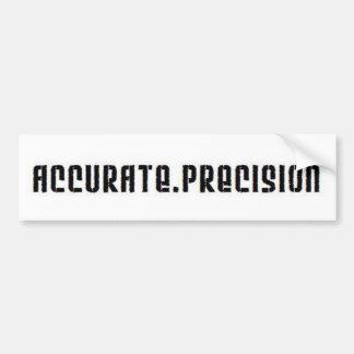 Accurate Precision Bumper Sticker