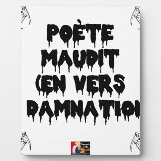 Accursed poet (IN WORMS AND DAMNATION) - Word Plaque