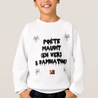 Accursed poet (IN WORMS AND DAMNATION) - Word Sweatshirt