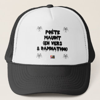 Accursed poet (IN WORMS AND DAMNATION) - Word Trucker Hat