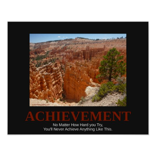 ACHIEVEMENT,  No Matter How Hard you Try... Poster