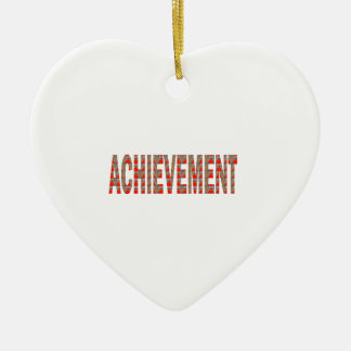 ACHIEVEMENT Success Motivation Effort Inspiration Ceramic Heart Ornament